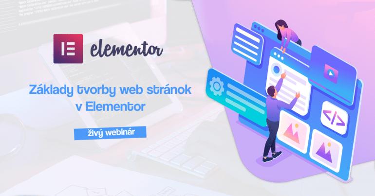 Webinár – základy tvorby web stránok v Elementor